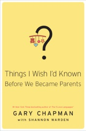 Things I Wish I'd Known Before We Became Parents PDF Download