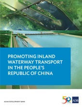 Promoting Inland Waterway Transport In The People's Republic Of China