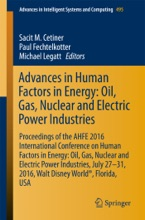 Advances in Human Factors in Energy: Oil, Gas, Nuclear and Electric Power Industries