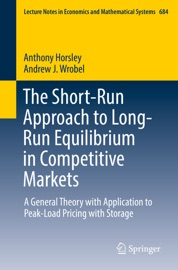 The Short Run Approach To Long Run Equilibrium In Competitive Markets