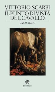 Il punto di vista del cavallo da Vittorio Sgarbi