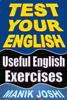 Manik Joshi - Test Your English: Useful English Exercises artwork