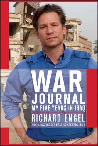 War Journal - Richard Engel - Richard Engel