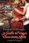 Passion In Perugia A Guido La Vespa Chocolate Affair Guido La Vespa 3