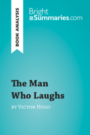 The Man Who Laughs by Victor Hugo (Book Analysis) book