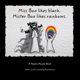 MISS BOO LIKES BLACK. MISTER BOO LIKES RAINBOWS.