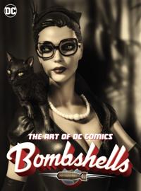 The Art of DC Comics Bombshells book