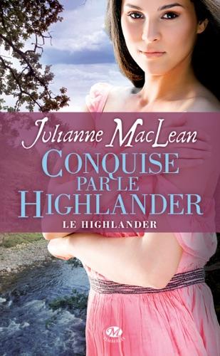 Julianne MacLean - Conquise par le Highlander
