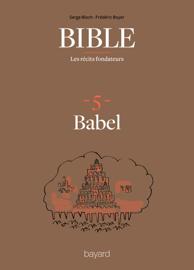 La Bible - Les récits fondateurs T05