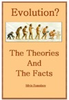 Evolution The Theories And The Facts