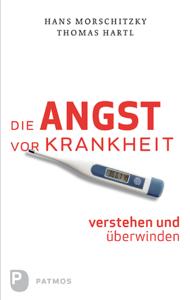 Die Angst vor Krankheit verstehen und überwinden Buch-Cover