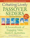 Creating Lively Passover Seders 2E