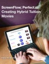 ScreenFlow Perfect For Creating Hybrid Tuition Movies