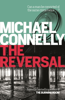 Michael Connelly - The Reversal artwork