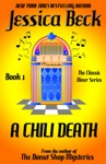 A Chili Death The Classic Diner Mystery Series 1