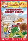 Operation Secret Recipe Geronimo Stilton 66