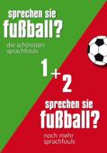 Sprechen Sie Fußball I & II