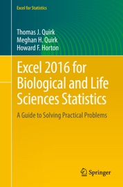 Excel 2016 for Biological and Life Sciences Statistics - Thomas J. Quirk, Meghan H. Quirk & Howard F Horton