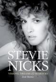 Stevie Nicks: Visions Dreams & Rumours