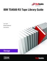 IBM TS4500 R3 Tape Library Guide