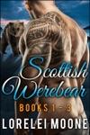 Scottish Werebear Books 1-3