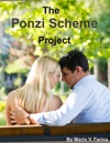 The Ponzi Scheme Project