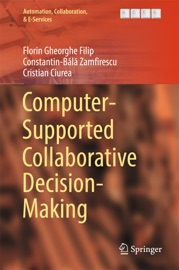 Computer Supported Collaborative Decision Making