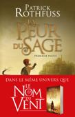 Download and Read Online La Peur du sage - Première partie