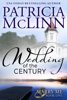 Patricia McLinn - Wedding of the Century (Marry Me, Book 1)  artwork