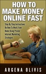 How To Make Money Online Fast