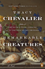 Remarkable Creatures - Tracy Chevalier