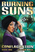 Burning Suns: Conflagration (Book One)