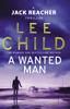 Lee Child - A Wanted Man bild