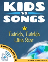 Kids vs Songs: Twinkle Twinkle Little Star (Enhanced Version)