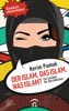 Der Islam, Das Islam, Was Islam?