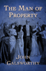 John Galsworthy - The Man of Property  artwork