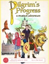 Pilgrims Progress A Musical Adventure
