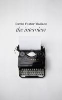 David Foster Wallace - David Foster Wallace: The Interview artwork