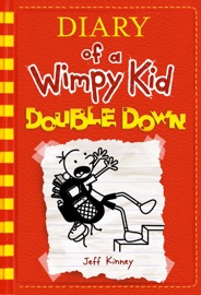 Double Down (Diary of a Wimpy Kid #11) PDF Download