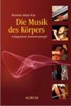 Die Musik Des Krpers