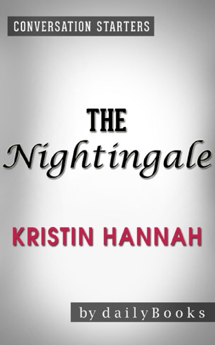 The Nightingale: A Novel by Kristin Hannah  Conversation Starters - Daily Books - Daily Books