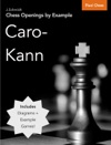 Chess Openings By Example Caro-Kann