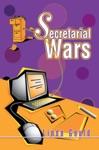 Secretarial Wars