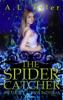 A.L. Tyler - The Spider Catcher  artwork