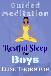 GUIDED MEDITATION RESTFUL SLEEP FOR BOYS