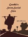 Gandhis Seven Social Sins
