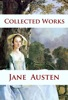 Jane Austen - Collected Works