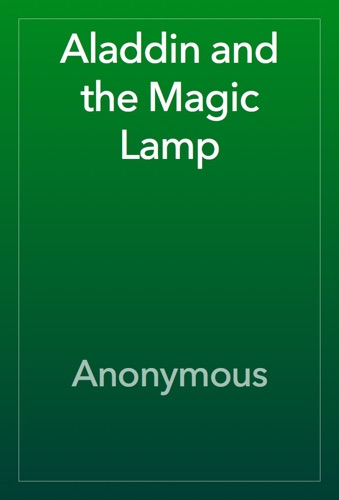 Anonymous - Aladdin and the Magic Lamp