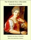 The Wonderful Story Of Ravalette