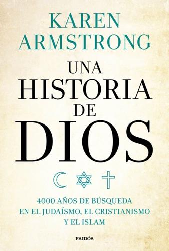Karen Armstrong - Una historia de Dios